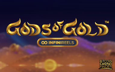 NetEnt Debuts Its InfiniReels Feature On 'Gods of Gold' Slot