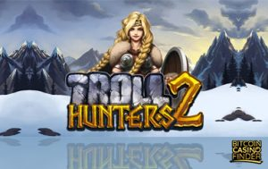 Play'n Go Releases Sequel To 2013 Hit Game 'Troll Hunters'