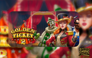 Play'n Go's Circus Is Back In Town With Golden Ticket 2